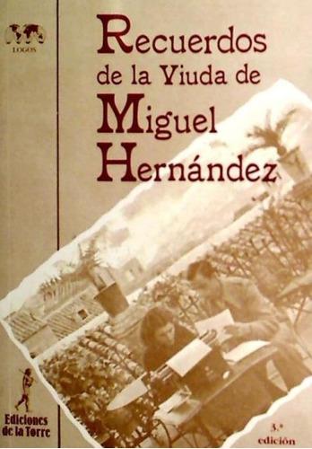 recuerdos de la viuda de miguel hernández(libro )