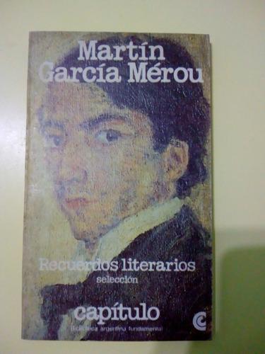 recuerdos literarios martín garcía merou
