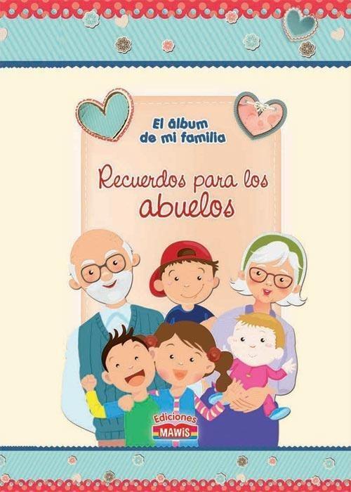 Recuerdos Para Los Abuelos El Album De Mi Familia 57900 En