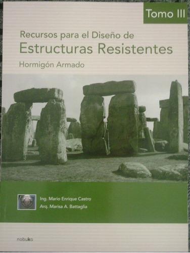 recursos p/el diseño de estructuras resistentes. t.3 2* edic