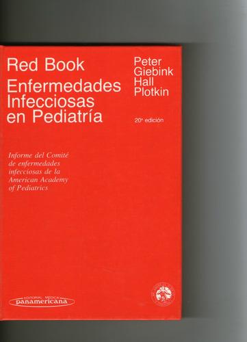 red book - enfermedades infecciosas en pediatria 20° ed.