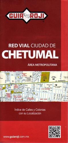 red vial ciudad de chetumal