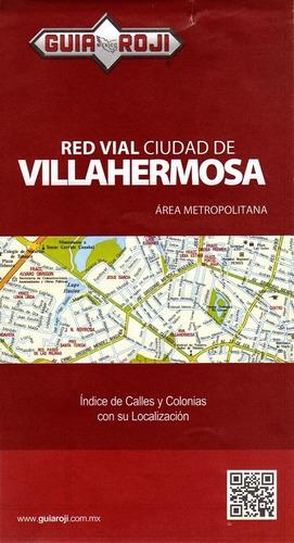 red vial ciudad de villahermosa
