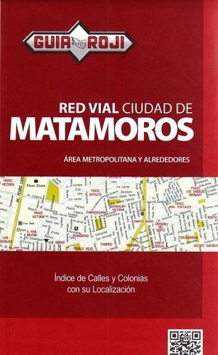 red vial ciudad matamoros