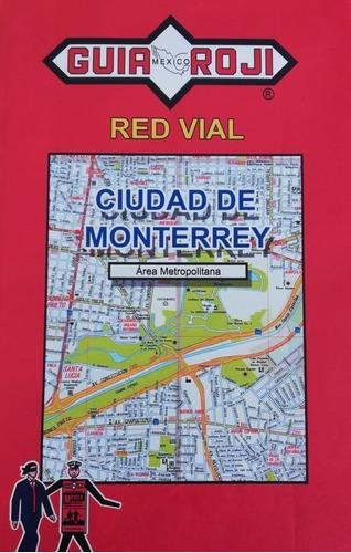 red vial ciudad monterrey