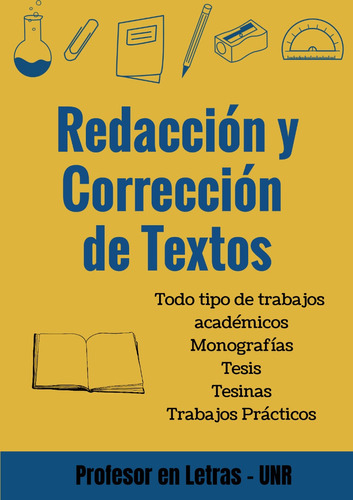 redacto/corrijo monografías trabajos prácticos textos acad.