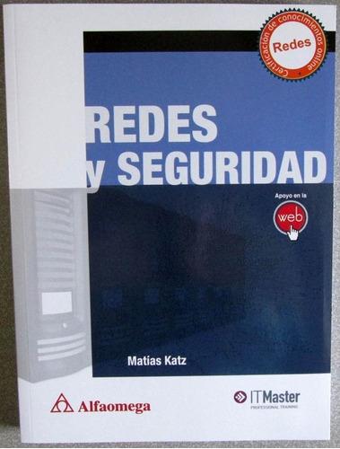 redes y seguridad - matías katz / alfaomega