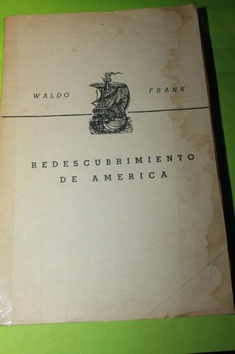 redescubrimiento de america  waldo frank