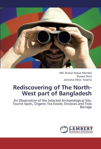 rediscovering of the north-west part of bangladesh : md. an