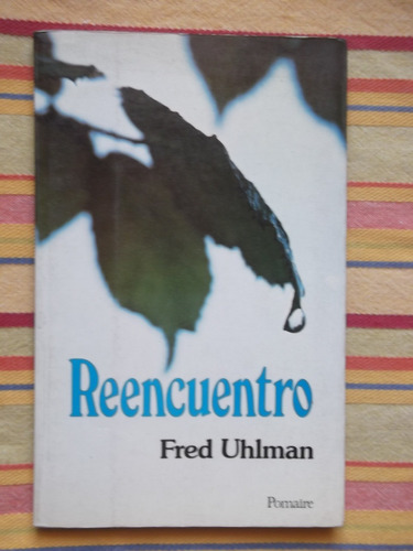 reencuentro fred uhlman 1979