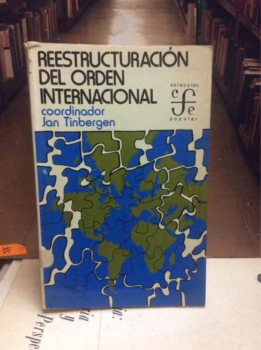 reestructuración del orden internacional. jan tinbergen