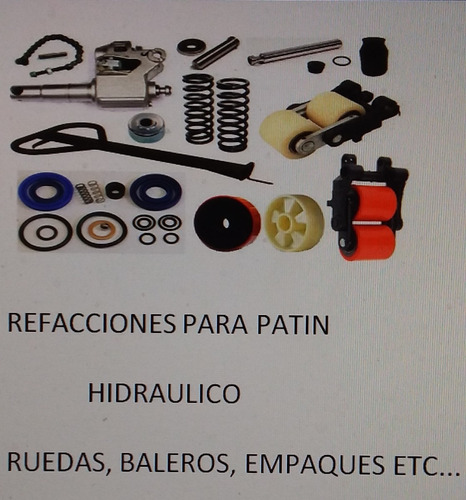 refacciones para patin hidraulico