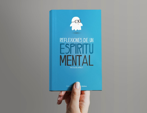 reflexiones de un espíritu mental - libro por nicolás apelt