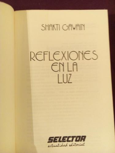 reflexiones en la luz shakti gawain 365 meditaciones