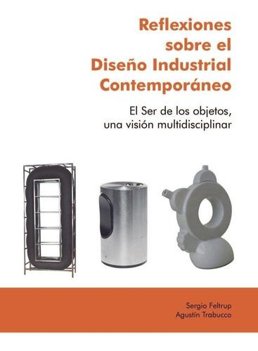 reflexiones sobre el diseño industrial contemporáneo