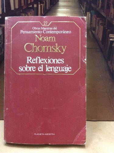 reflexiones sobre el lenguaje - noam chomsky.