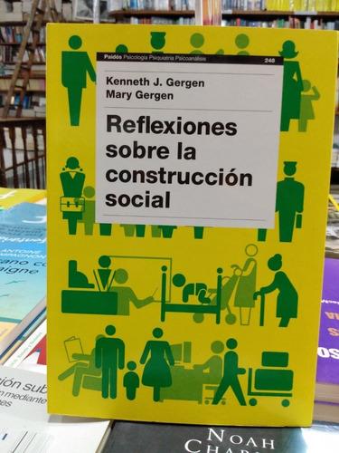 reflexiones sobre la construcción social*paidos