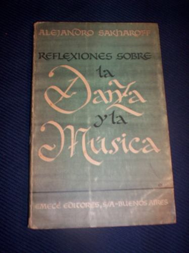 reflexiones sobre la danza y la musica por a. sakharoff