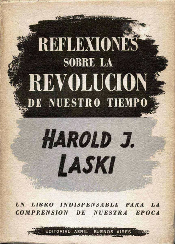 reflexiones sobre la revolución de nuestro tiempo - h laski