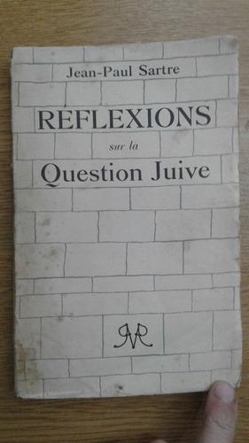 réflexions sur la question juive - jean paul sartre - 2 ed.