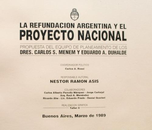 refundación argentina y proyecto nacional / carlos menem