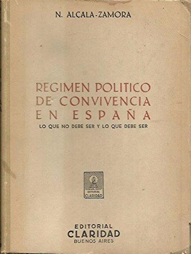 regimen politico de convivencia en españa - alcala zamora
