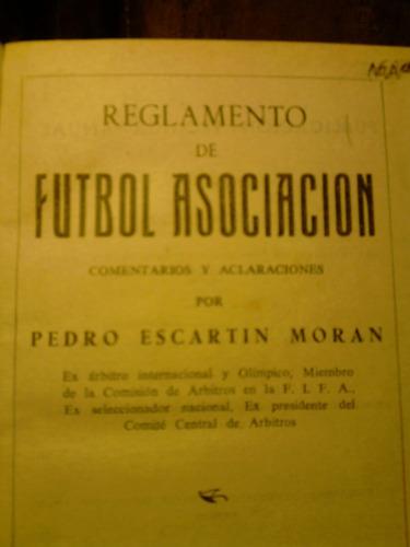 reglamento de futbol asociación td / pedro escartin(14/2)
