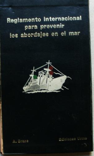 reglamento internacional contra los abordajes en el mar 1969