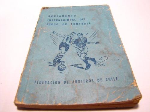 reglamento internacional del football, chile 1960