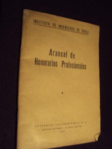 reglamentos y aranceles ingenieros  chile 1938-1951. (2)