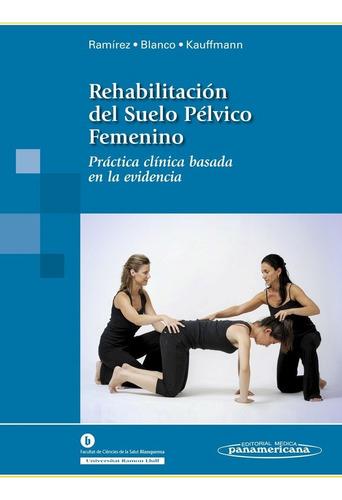 rehabilitación del suelo pélvico femenino. práctica clínica