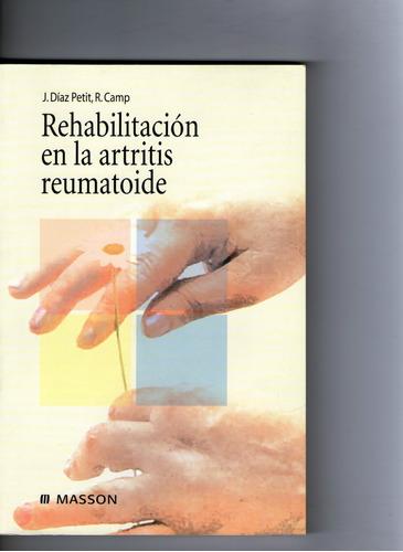rehabilitacion en la artritis reumatoide - diaz petit