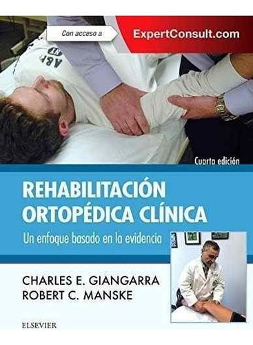 rehabilitación ortopédica clínica. un enfoque basado en la