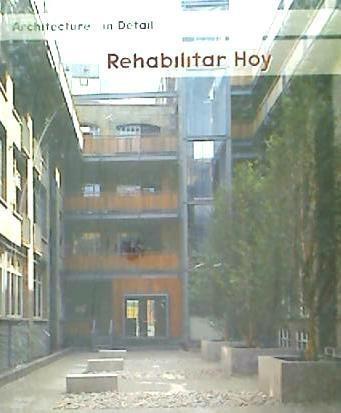 rehabilitar hoy. rehabilitar para vivir(libro )