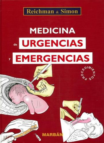 reichman urgencias y emergencias procedimientos 2 vol.