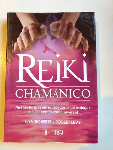 reiki chamánico llyn roberts y robert levy