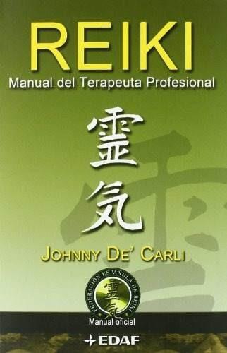 reiki. manual del terapeuta profesional. de carli