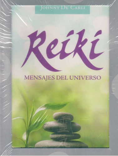 reiki  mensajes del universo. johnny  de'carli.