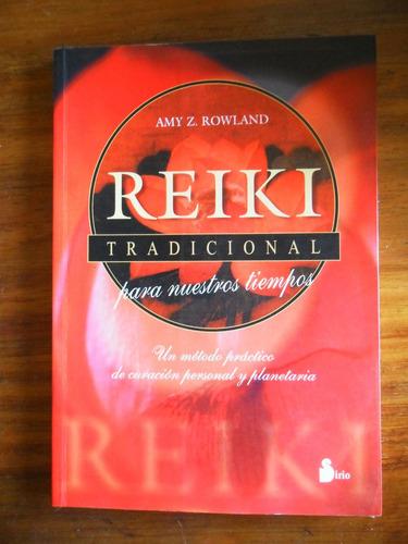 reiki tradicional para nuestros tiempos usado amy rowland