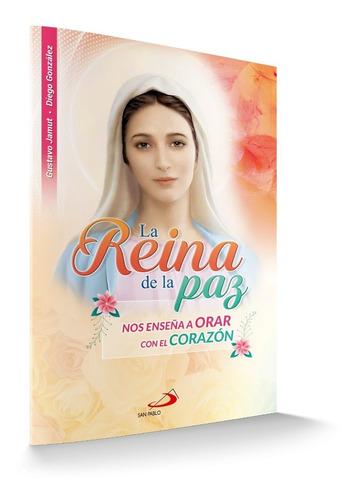 reina de paz enseña orar con el corazon