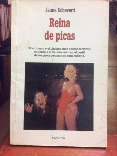 reina de picas - jaime echeverri. novela.