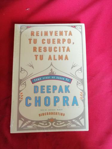reinventa tu cuerpo resucita tu alma chopra   #33