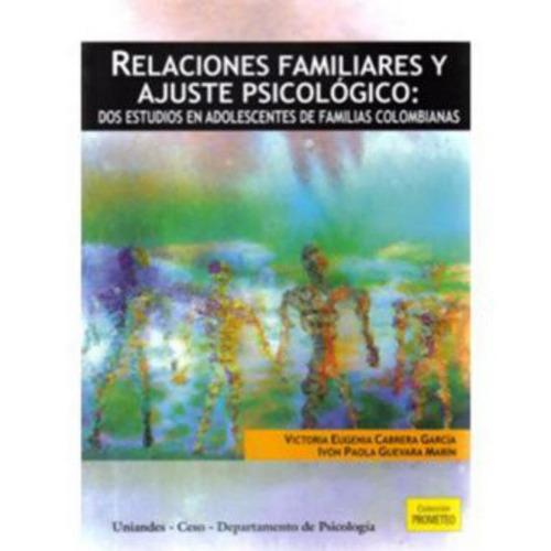 relaciones familiares y ajuste psicológico: dos estudios en