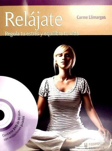 relájate (+dvd)(libro )