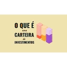 Relatórios De Investimentos - Carteiras Recomendadas