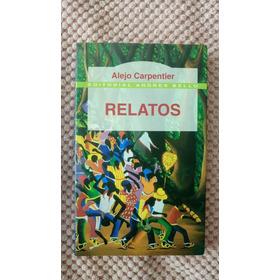 Relatos Alejo Carpentier