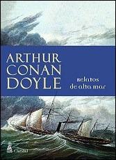 relatos de alta  mar  /  arthur  conan  doyle