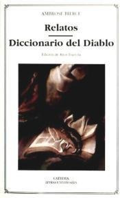 relatos; diccionario del diablo(libro novela y narrativa)