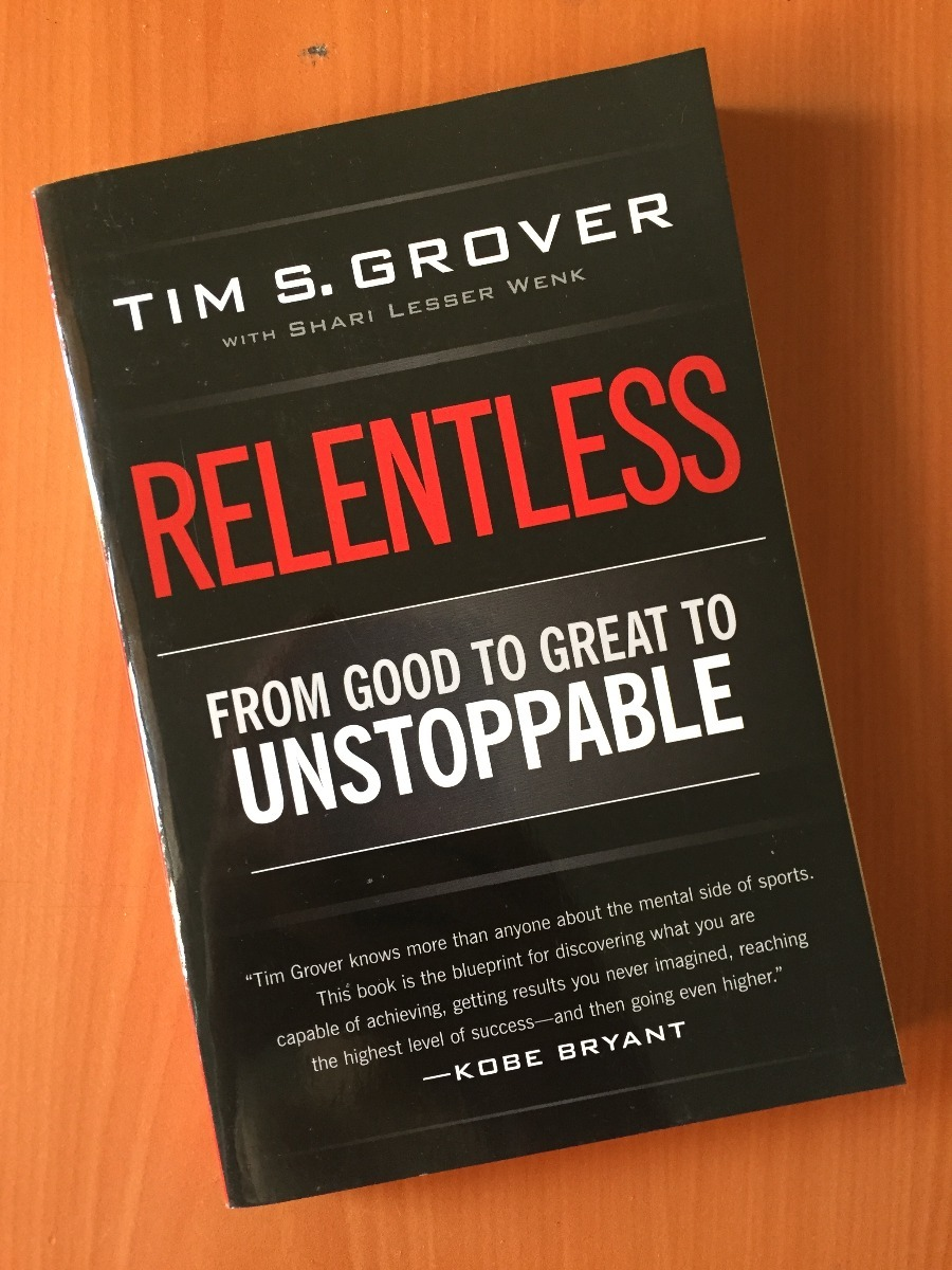 Relentless from good to unstoppable by tim grover 50000 en cargando zoom malvernweather Image collections