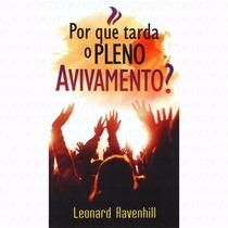 Livro: Por Que Tarda O Pleno Avivamento, Oração, L Ravenhill